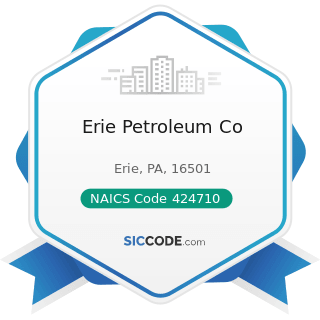 Erie Petroleum Co - NAICS Code 424710 - Petroleum Bulk Stations and Terminals