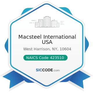Macsteel International USA - NAICS Code 423510 - Metal Service Centers and Other Metal Merchant...