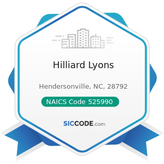 Hilliard Lyons - NAICS Code 525990 - Other Financial Vehicles