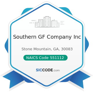 Southern GF Company Inc - NAICS Code 551112 - Offices of Other Holding Companies