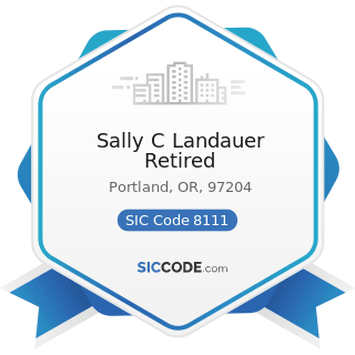 Sally C Landauer Retired - SIC Code 8111 - Legal Services