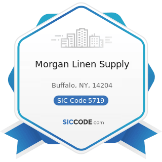 Morgan Linen Supply - SIC Code 5719 - Miscellaneous Home Furnishings Stores