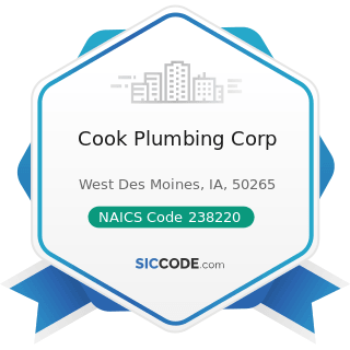 Cook Plumbing Corp - NAICS Code 238220 - Plumbing, Heating, and Air-Conditioning Contractors