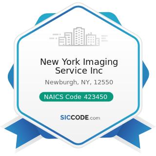 New York Imaging Service Inc - NAICS Code 423450 - Medical, Dental, and Hospital Equipment and...