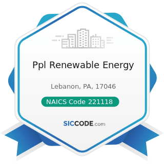 Ppl Renewable Energy - NAICS Code 221118 - Other Electric Power Generation
