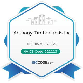 Anthony Timberlands Inc - NAICS Code 321113 - Sawmills
