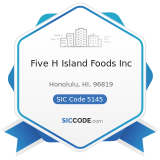 Five H Island Foods Inc - SIC Code 5145 - Confectionery