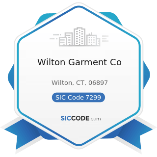 Wilton Garment Co - SIC Code 7299 - Miscellaneous Personal Services, Not Elsewhere Classified