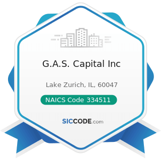 G.A.S. Capital Inc - NAICS Code 334511 - Search, Detection, Navigation, Guidance, Aeronautical,...