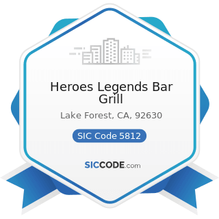 Heroes Legends Bar Grill - SIC Code 5812 - Eating Places