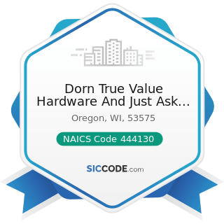 Dorn True Value Hardware And Just Ask Rental - NAICS Code 444130 - Hardware Stores