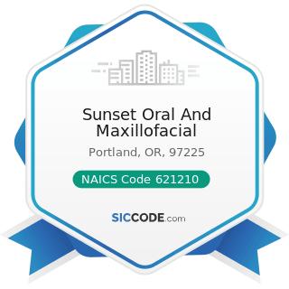 Sunset Oral And Maxillofacial - NAICS Code 621210 - Offices of Dentists