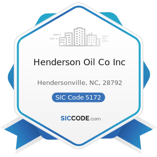 Henderson Oil Co Inc - SIC Code 5172 - Petroleum and Petroleum Products Wholesalers, except Bulk...