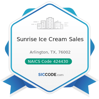 Sunrise Ice Cream Sales - NAICS Code 424430 - Dairy Product (except Dried or Canned) Merchant...