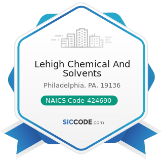 Lehigh Chemical And Solvents - NAICS Code 424690 - Other Chemical and Allied Products Merchant...