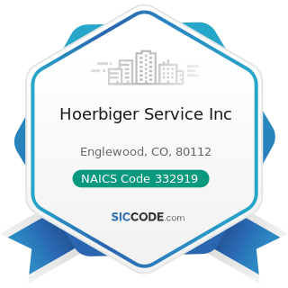 Hoerbiger Service Inc - NAICS Code 332919 - Other Metal Valve and Pipe Fitting Manufacturing