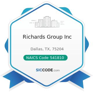 Richards Group Inc - NAICS Code 541810 - Advertising Agencies