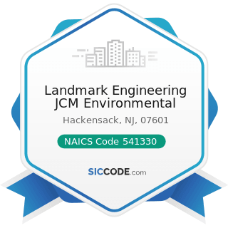 Landmark Engineering JCM Environmental - NAICS Code 541330 - Engineering Services