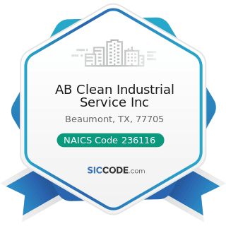 AB Clean Industrial Service Inc - NAICS Code 236116 - New Multifamily Housing Construction...