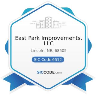 East Park Improvements, LLC - SIC Code 6512 - Operators of Nonresidential Buildings