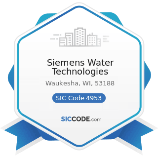 Siemens Water Technologies - SIC Code 4953 - Refuse Systems