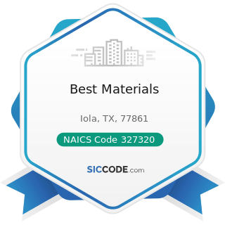 Best Materials - NAICS Code 327320 - Ready-Mix Concrete Manufacturing