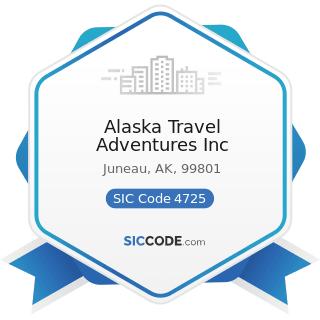 Alaska Travel Adventures Inc - SIC Code 4725 - Tour Operators
