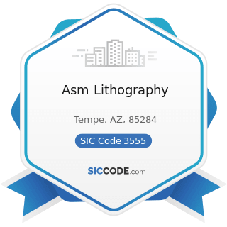 Asm Lithography - SIC Code 3555 - Printing Trades Machinery and Equipment