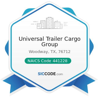 Universal Trailer Cargo Group - NAICS Code 441228 - Motorcycle, ATV, and All Other Motor Vehicle...