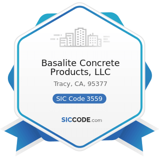 Basalite Concrete Products, LLC - SIC Code 3559 - Special Industry Machinery, Not Elsewhere...
