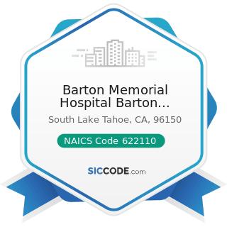 Barton Memorial Hospital Barton University - NAICS Code 622110 - General Medical and Surgical...