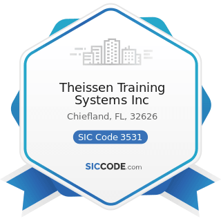 Theissen Training Systems Inc - SIC Code 3531 - Construction Machinery and Equipment
