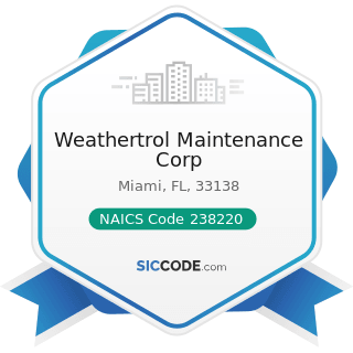 Weathertrol Maintenance Corp - NAICS Code 238220 - Plumbing, Heating, and Air-Conditioning...