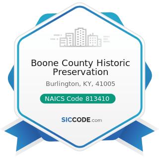 Boone County Historic Preservation - NAICS Code 813410 - Civic and Social Organizations