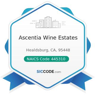 Ascentia Wine Estates - NAICS Code 445310 - Beer, Wine, and Liquor Stores