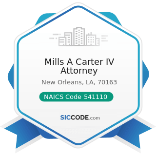 Mills A Carter IV Attorney - NAICS Code 541110 - Offices of Lawyers