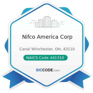 Nifco America Corp - NAICS Code 441310 - Automotive Parts and Accessories Stores