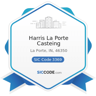 Harris La Porte Casteing - SIC Code 3369 - Nonferrous Foundries, except Aluminum and Copper