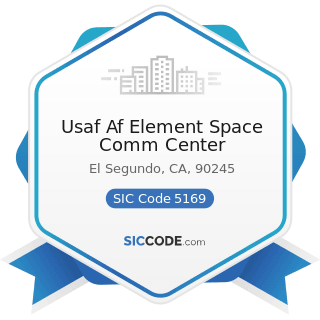 Usaf Af Element Space Comm Center - SIC Code 5169 - Chemicals and Allied Products, Not Elsewhere...