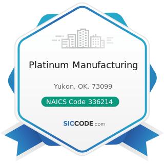 Platinum Manufacturing - NAICS Code 336214 - Travel Trailer and Camper Manufacturing