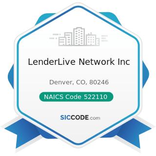 LenderLive Network Inc - NAICS Code 522110 - Commercial Banking
