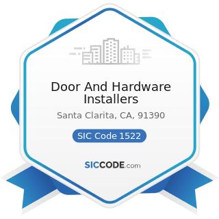 Door And Hardware Installers - SIC Code 1522 - General Contractors-Residential Buildings, other...