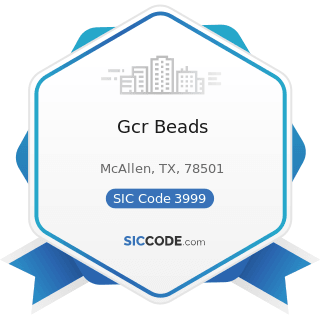 Gcr Beads - SIC Code 3999 - Manufacturing Industries, Not Elsewhere Classified
