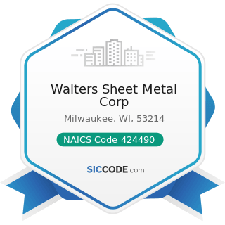 Walters Sheet Metal Corp - NAICS Code 424490 - Other Grocery and Related Products Merchant...