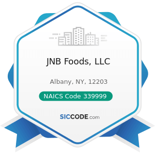 JNB Foods, LLC - NAICS Code 339999 - All Other Miscellaneous Manufacturing
