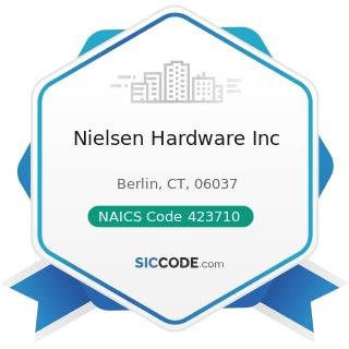 Nielsen Hardware Inc - NAICS Code 423710 - Hardware Merchant Wholesalers