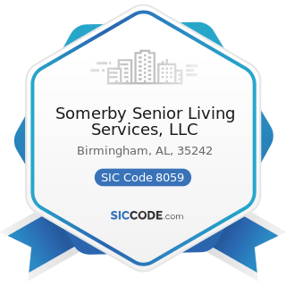 Somerby Senior Living Services, LLC - SIC Code 8059 - Nursing and Personal Care Facilities, Not...