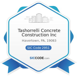 Tashorrelli Concrete Construction Inc - SIC Code 2951 - Asphalt Paving Mixtures and Blocks