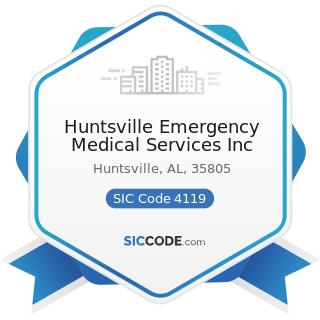 Huntsville Emergency Medical Services Inc - SIC Code 4119 - Local Passenger Transportation, Not...