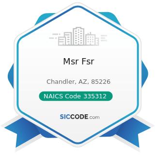 Msr Fsr - NAICS Code 335312 - Motor and Generator Manufacturing